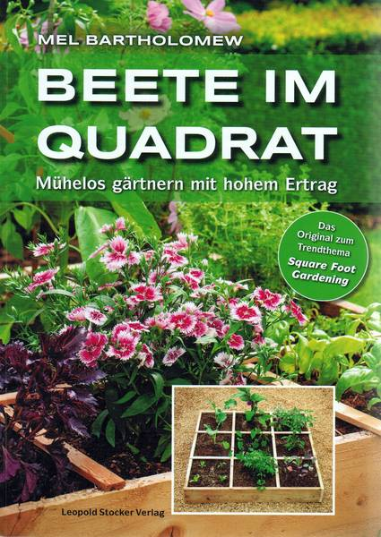 beet im quadrat das buch zum thema square foot gardening. Black Bedroom Furniture Sets. Home Design Ideas